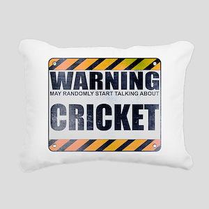 Warning: Cricket Rectangular Canvas Pillow