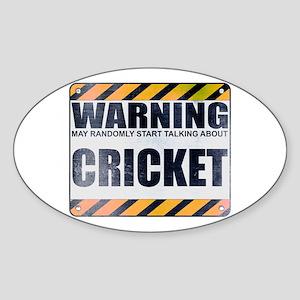 Warning: Cricket Oval Sticker