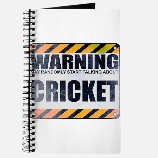 Warning: Cricket Journal