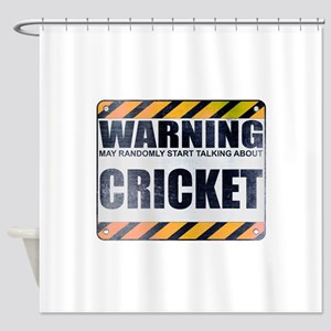 Warning: Cricket Shower Curtain