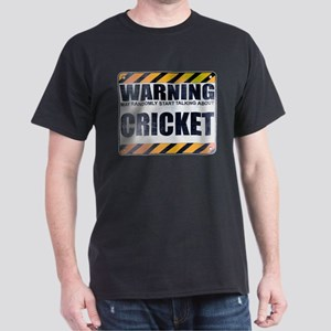 Warning: Cricket Dark T-Shirt