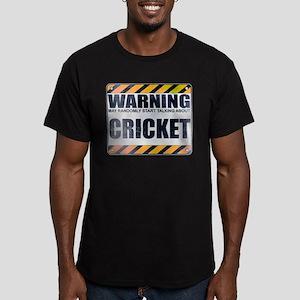 Warning: Cricket Men's Dark Fitted T-Shirt