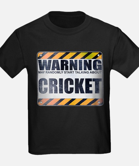 Warning: Cricket T