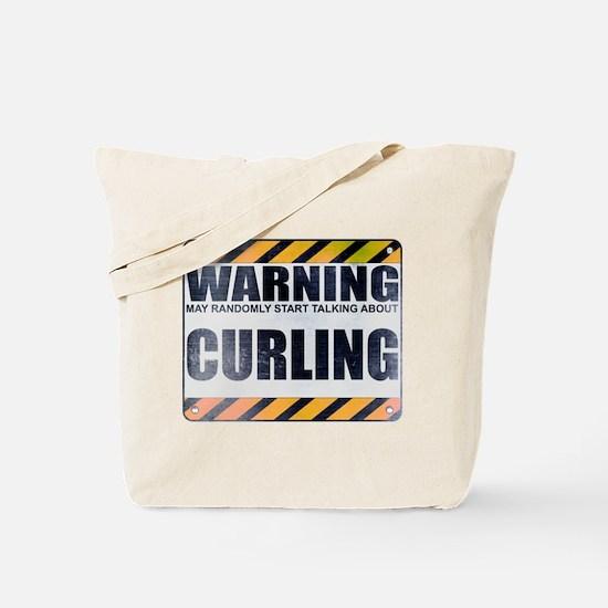 Warning: Curling Tote Bag