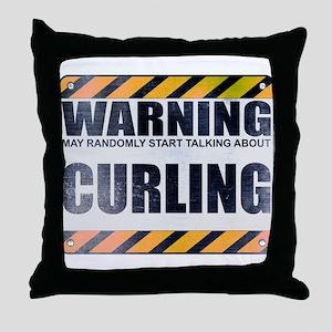 Warning: Curling Throw Pillow