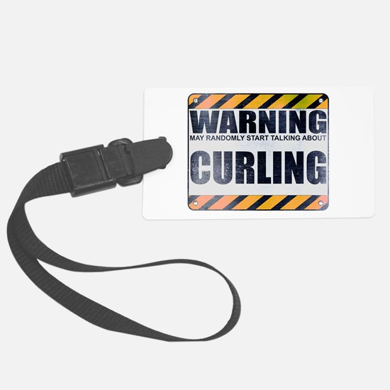 Warning: Curling Luggage Tag
