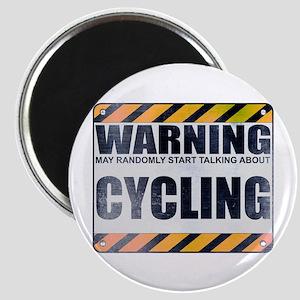 Warning: Cycling Magnet