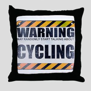 Warning: Cycling Throw Pillow