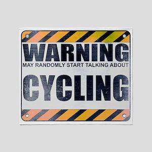 Warning: Cycling Stadium Blanket