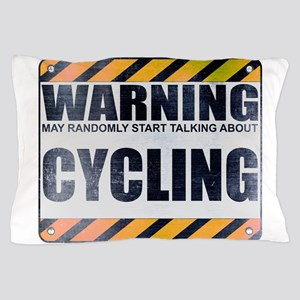Warning: Cycling Pillow Case