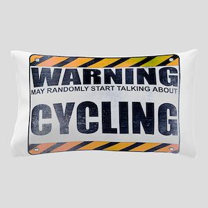 Warning: Cycling Pillow Case