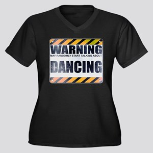 Warning: Dancing Women's Dark Plus Size V-Neck T-S