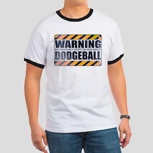 Warning: Dodgeball Ringer T-Shirt