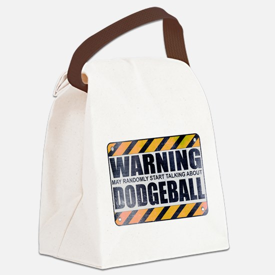 Warning: Dodgeball Canvas Lunch Bag