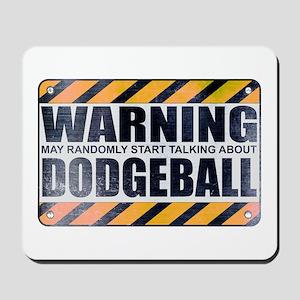 Warning: Dodgeball Mousepad