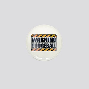 Warning: Dodgeball Mini Button
