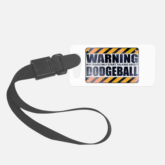 Warning: Dodgeball Luggage Tag