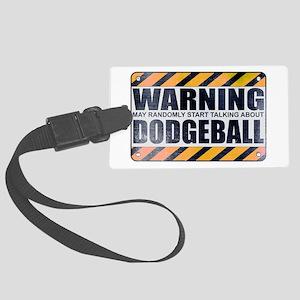 Warning: Dodgeball Large Luggage Tag