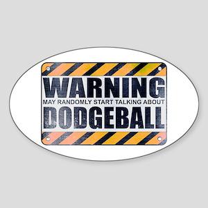Warning: Dodgeball Oval Sticker