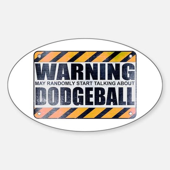 Warning: Dodgeball Oval Decal