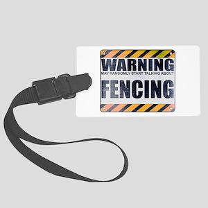 Warning: Fencing Large Luggage Tag