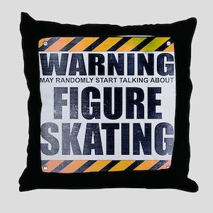 Warning: Figure Skating Throw Pillow