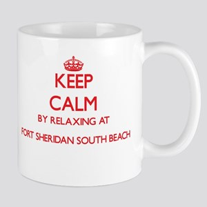 Keep calm by relaxing at Fort Sheridan South Mugs