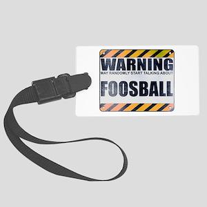 Warning: Foosball Large Luggage Tag