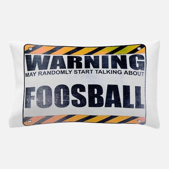 Warning: Foosball Pillow Case