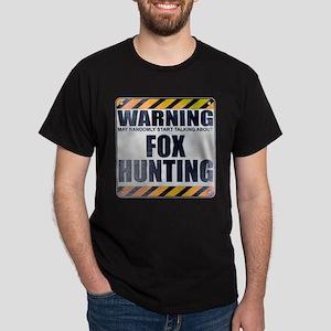 Warning: Fox Hunting Dark T-Shirt