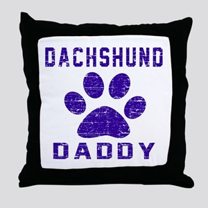 Dachshund Daddy Designs Throw Pillow