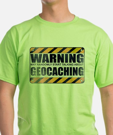 Warning: Geocaching T-Shirt