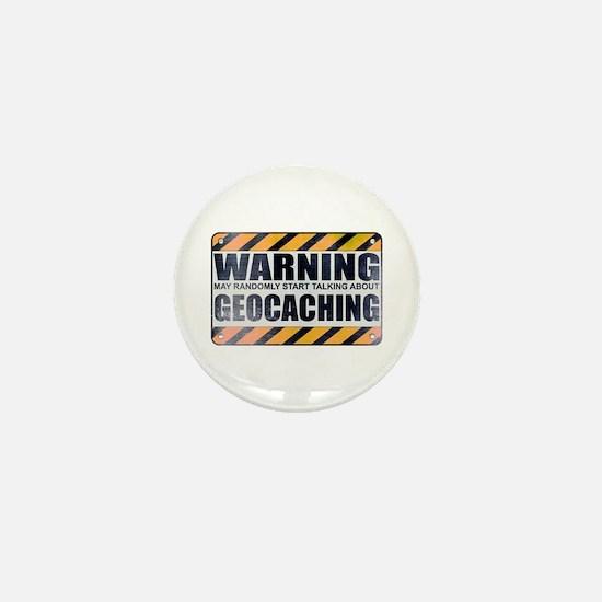 Warning: Geocaching Mini Button
