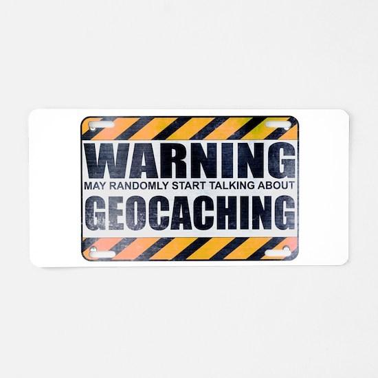 Warning: Geocaching Aluminum License Plate