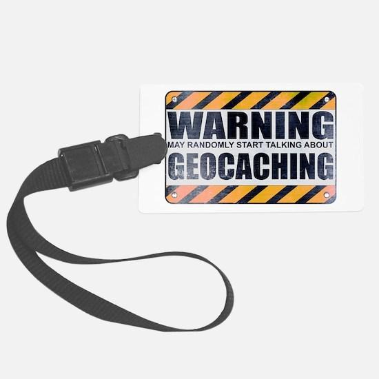 Warning: Geocaching Luggage Tag