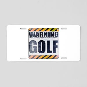 Warning: Golf Aluminum License Plate