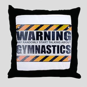Warning: Gymnastics Throw Pillow