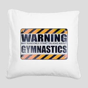 Warning: Gymnastics Square Canvas Pillow