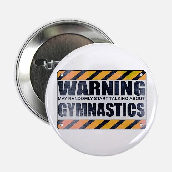 "Warning: Gymnastics 2.25"" Button (100 pack)"