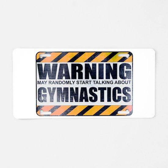 Warning: Gymnastics Aluminum License Plate