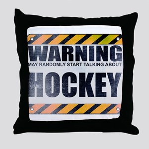 Warning: Hockey Throw Pillow