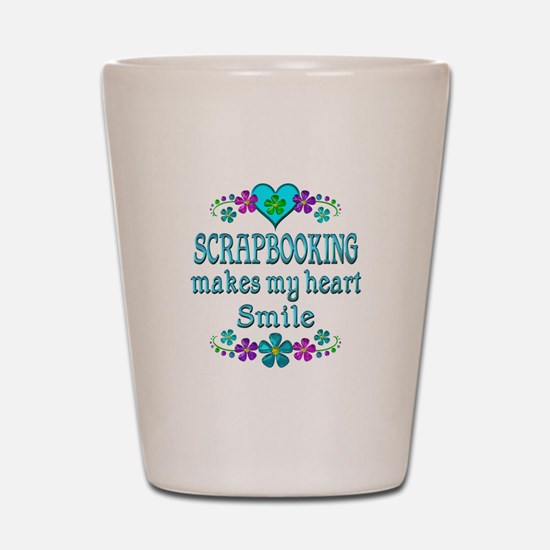Scrapbooking Smiles Shot Glass