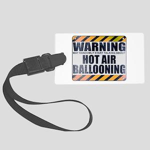 Warning: Hot Air Ballooning Large Luggage Tag
