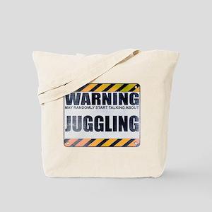 Warning: Juggling Tote Bag
