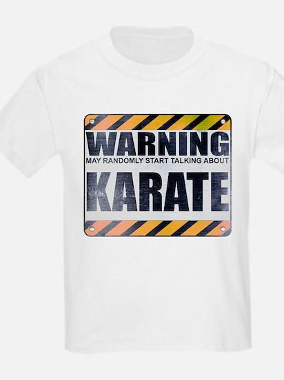 Warning: Karate T-Shirt