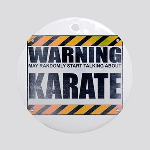 Warning: Karate Round Ornament