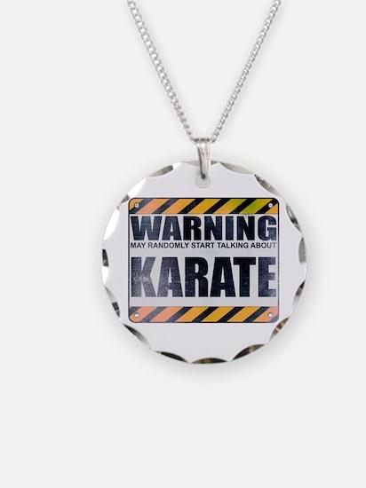 Warning: Karate Necklace