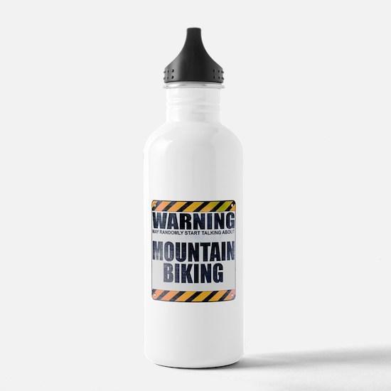 Warning: Mountain Biking Water Bottle