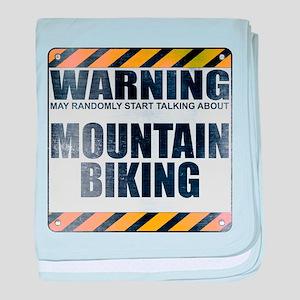 Warning: Mountain Biking Infant Blanket