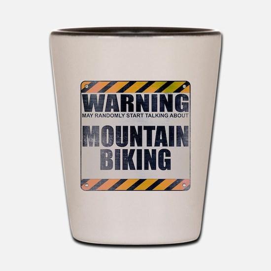 Warning: Mountain Biking Shot Glass